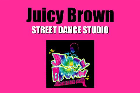 Juicy Brown STREET DANCE STUDIO