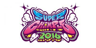 FAME、明石ブレイカーズ、BBBなどが追加!『SUPER CHAMPLE 2016』第三弾出演者情報解禁!
